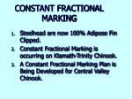 constant fractional marking