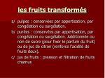 les fruits transform s3