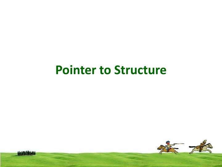 pointer to structure n.