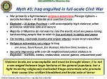 myth 3 iraq engulfed in full scale civil war