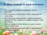 helping students to learn in lectures