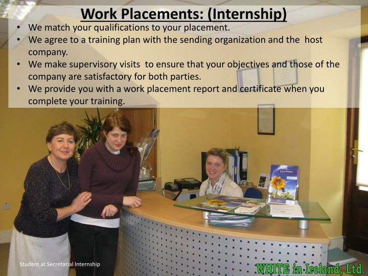 Work Placements: (Internship)