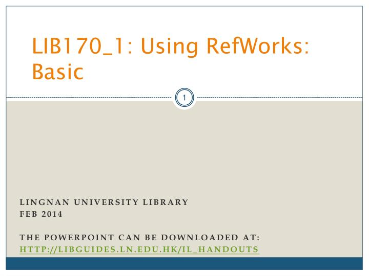 lib170 1 using refworks basic n.