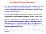 activity eliciting constructs