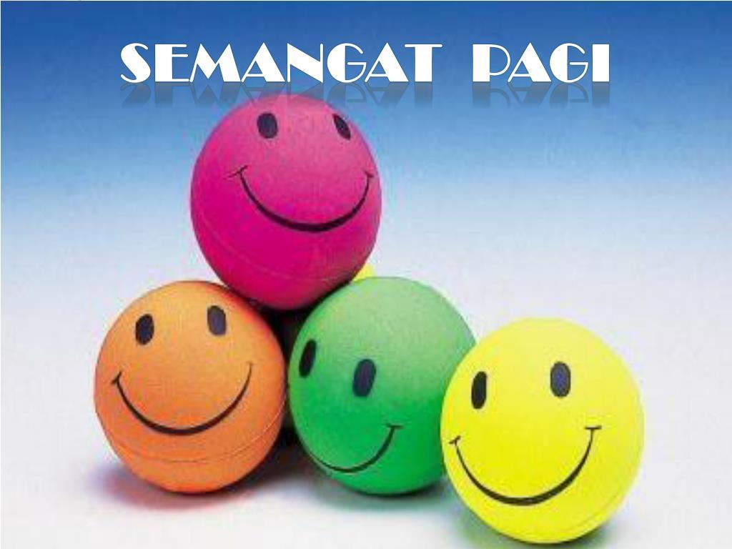 Ppt Semangat Pagi Powerpoint Presentation Id 6962463