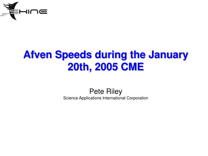 afven speeds during the january 20th 2005 cme n.