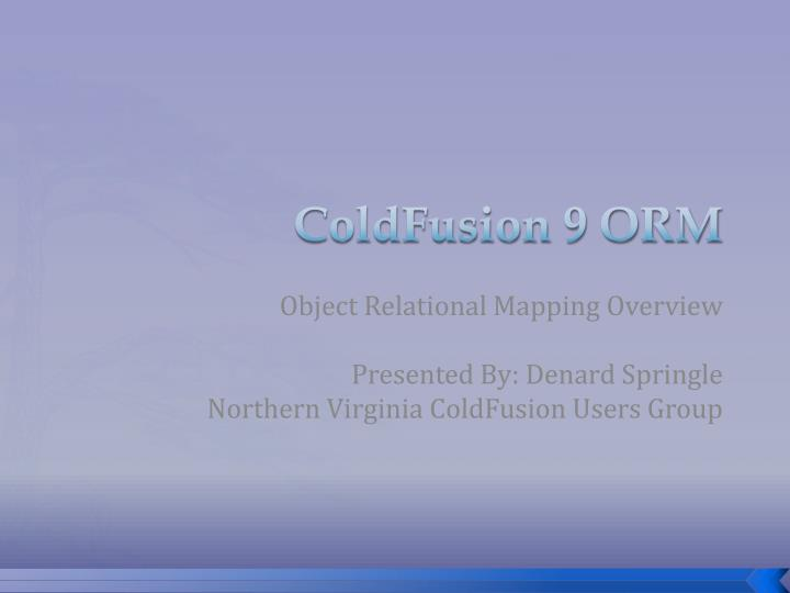 coldfusion 9 orm n.