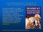 la ley patriota impuesta con la excusa del 11 s supuso una reducci n de las libertades civiles
