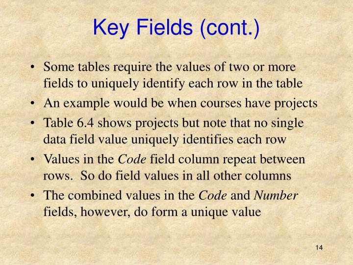 Key Fields (cont.)