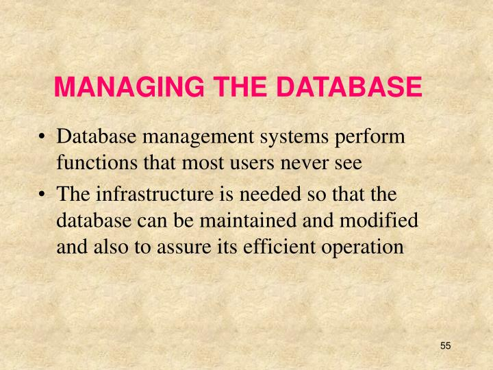 MANAGING THE DATABASE