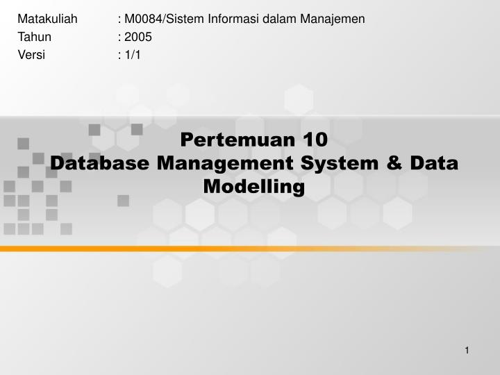 Pertemuan 10 database management system data modelling