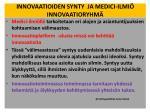 innovaatioiden synty ja medici ilmi innovaatioryhm