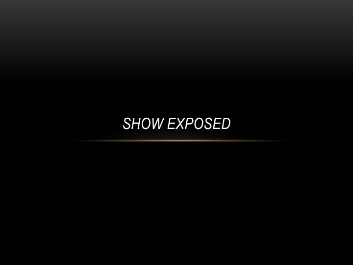 show exposed n.