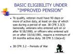 basic eligibility under improved pension