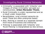 investigating rural criminal networks