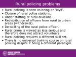 rural policing problems