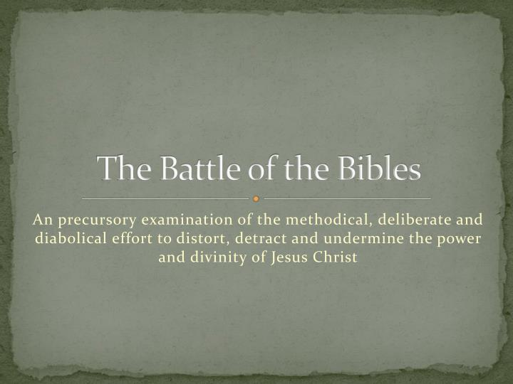 the battle of the bibles n.