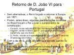 retorno de d jo o vi para portugal