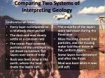 comparing two systems of interpreting geology