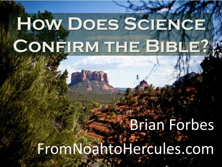 how does science confirm the bible n.