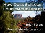 how does science confirm the bible