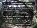 is a lack of belief in the bible blind