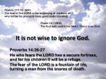it is not wise to ignore god