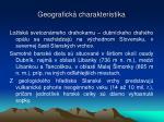 geografick charakteristika
