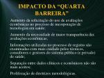 impacto da quarta barreira
