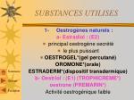 substances utilises