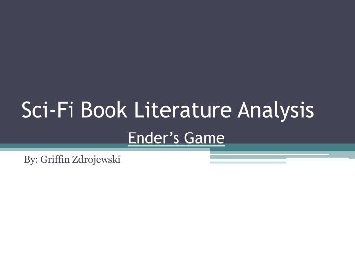 ingl3104 ender s game literary analysis
