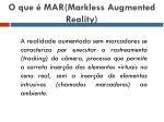 o que mar markless augmented reality