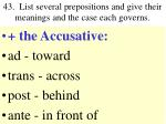 43 list several prepositions and give their meanings and the case each governs