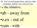 44 list several prepositions and give their meanings and the case each governs