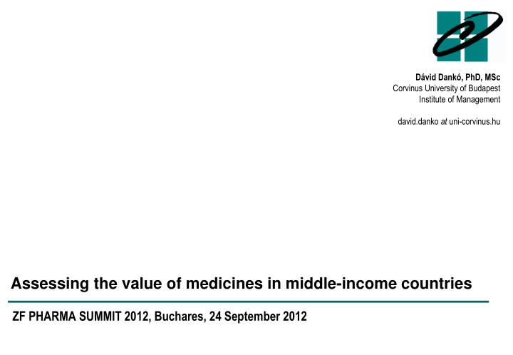 assessing the value of medicines in middle income countries n.