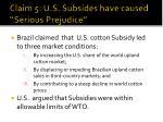 claim 5 u s subsides have caused serious prejudice