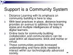 support is a community system