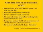 club degli alcolisti in trattamento cat2