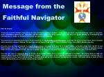 message from the faithful navigator