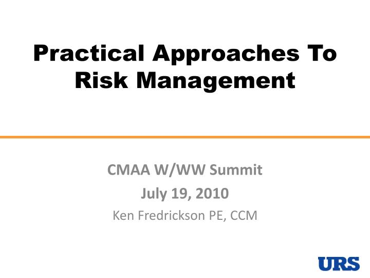 practical approaches to risk management n.