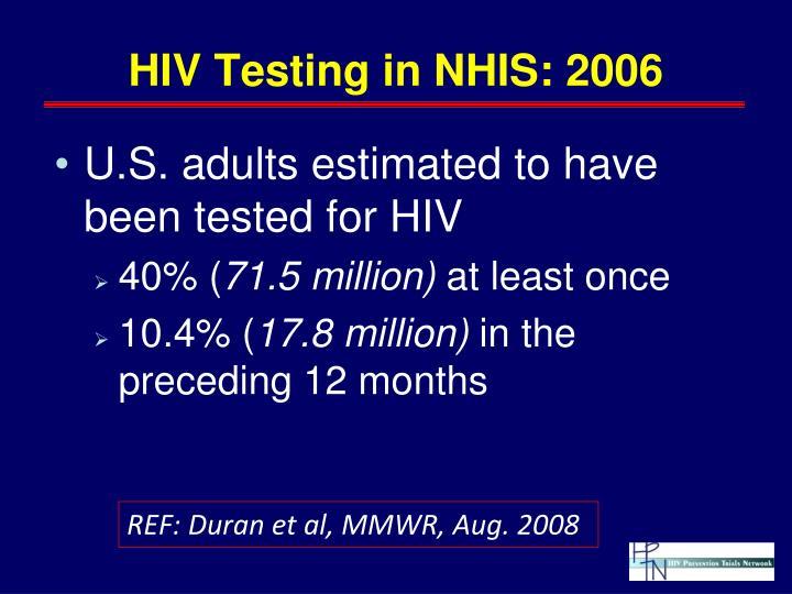 HIV Testing in NHIS: 2006