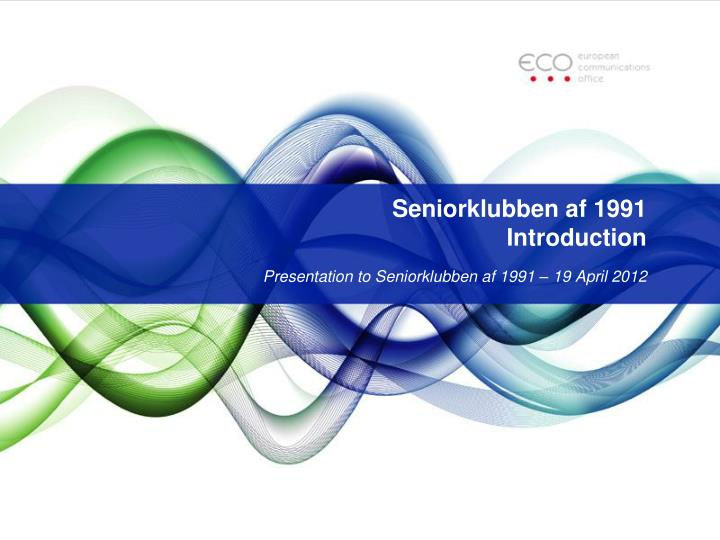 seniorklubben af 1991 introduction n.