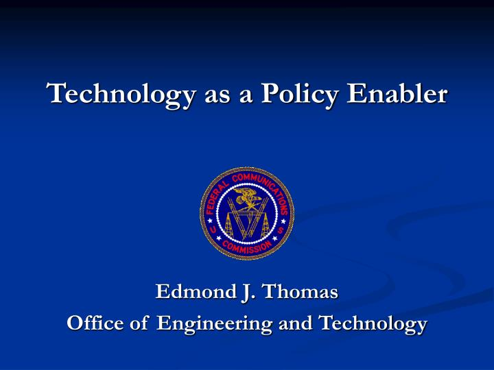 technology as a policy enabler n.