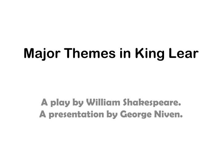 major themes in king lear n.