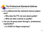 the professional standards defense