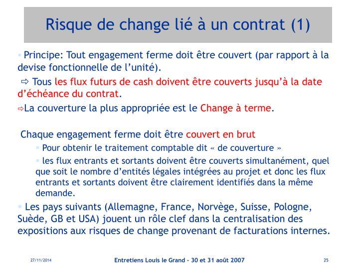 Risque de change lié à un contrat (1)