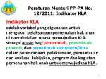 per aturan menteri pp pa no 1 2 2011 indikator kla