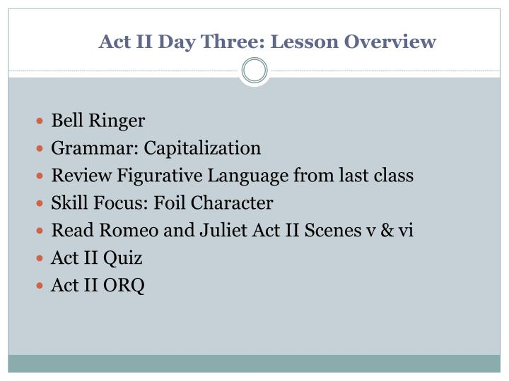act ii day three lesson overview n.
