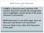 skill focus foil character