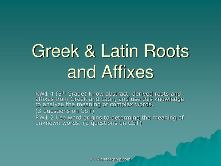 greek latin roots and affixes n.